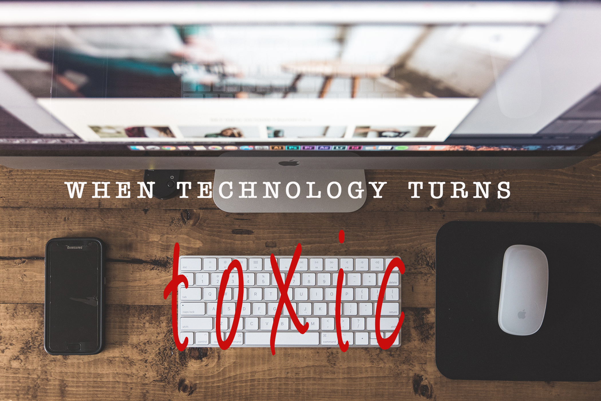 tech turns toxic
