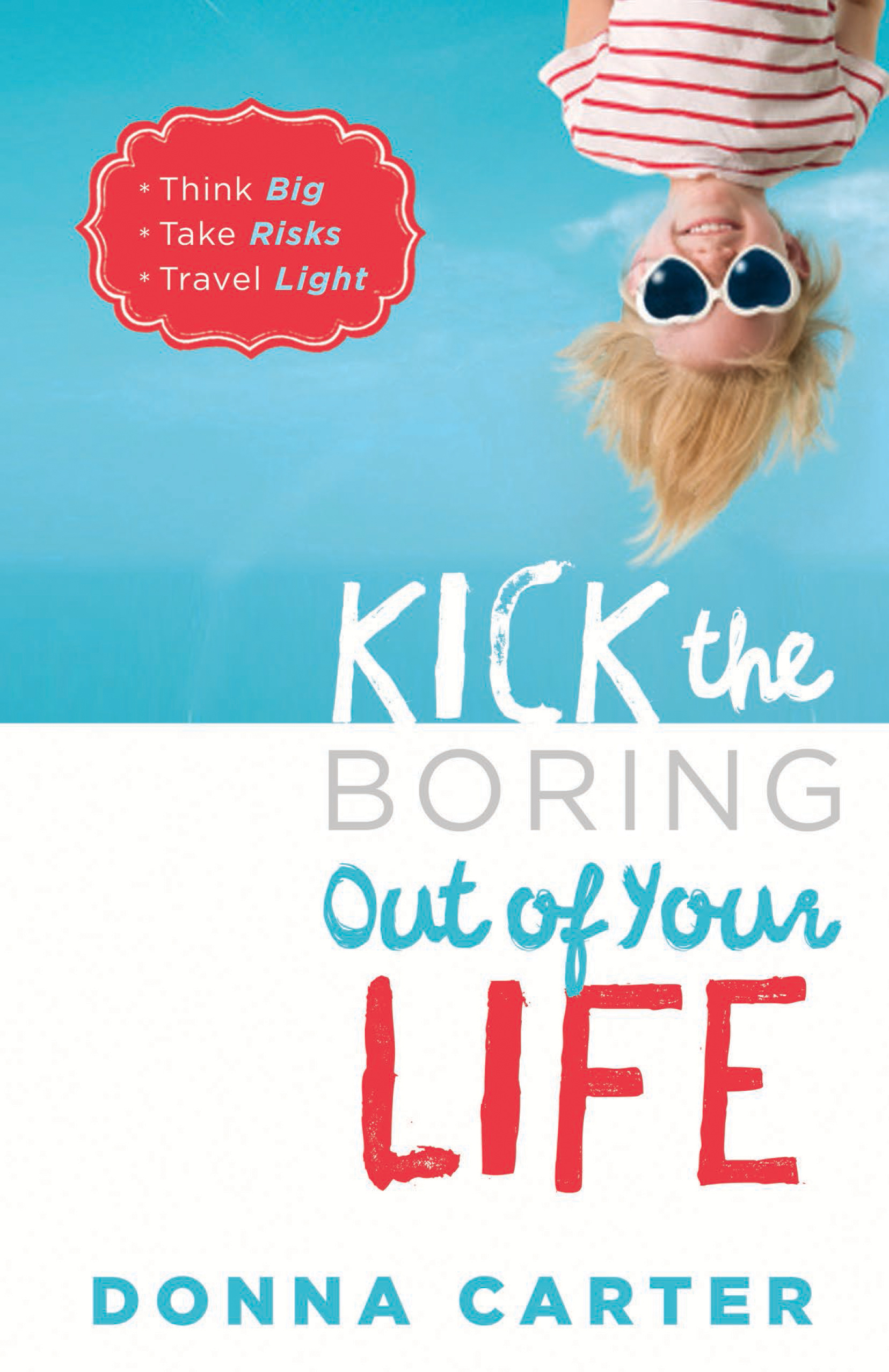 how to get out of a boring life